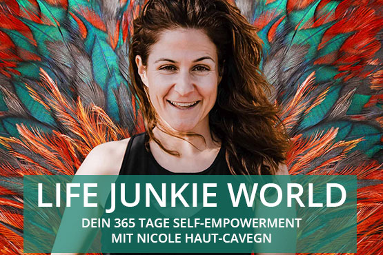 Membership Life Junkie World mit Nicole Haut-Cavegn